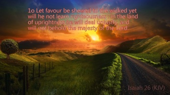 Isaiah 26:10-11 – Linda's Bible Study