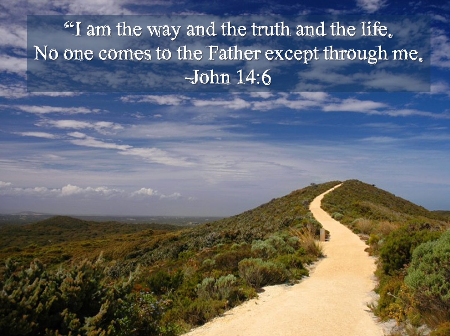 HOW IN THE WORLD!!: I Am The Way, The Truth And The Life (John 14:1-14)  Refracted Glory: Jesus revelaed in the I AM saying s of John's Gospel (Part  4)